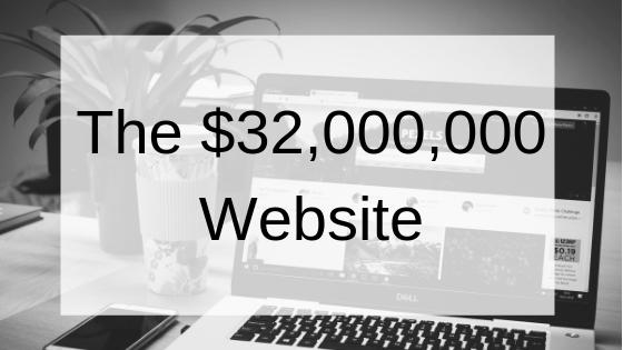 The $32,000,000 Website